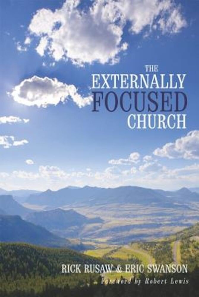 The Externally Focused Church, Paperback