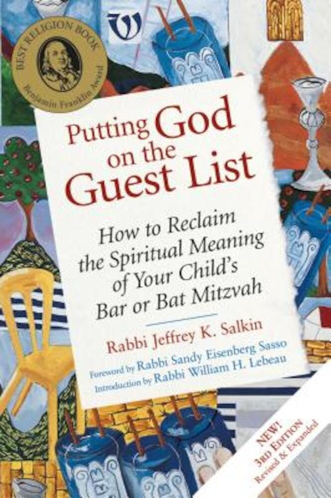 Putting God on the Guest List, Third Edition: How to Reclaim the Spiritual Meaning of Your Child's Bar or Bat Mitzvah, Paperback