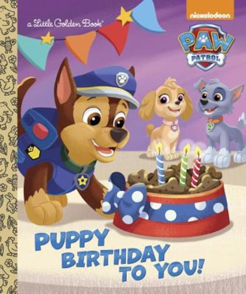 Puppy Birthday to You! (Paw Patrol), Hardcover