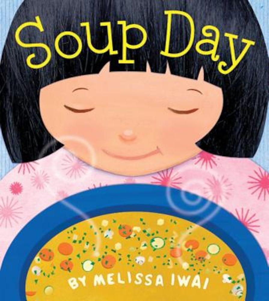 Soup Day, Hardcover