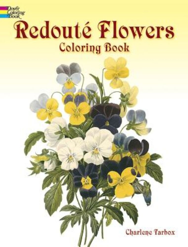 Redoute Flowers Coloring Book, Paperback