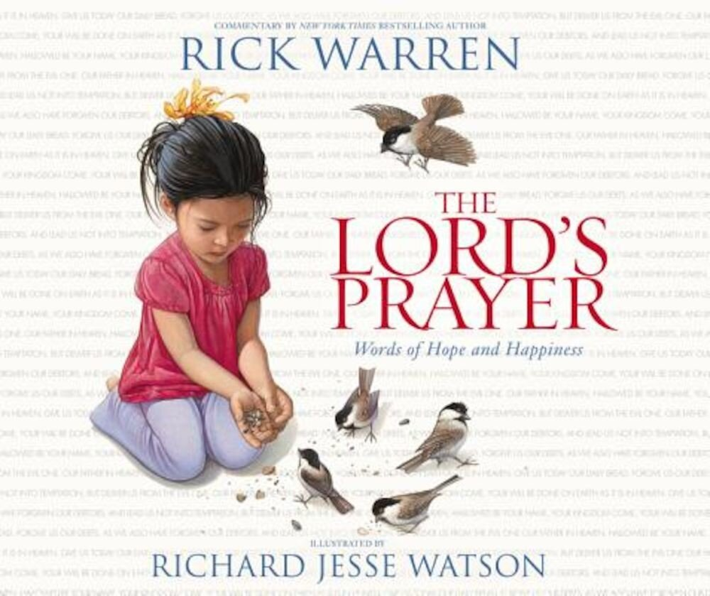 The Lord's Prayer: Words of Hope and Happiness, Hardcover