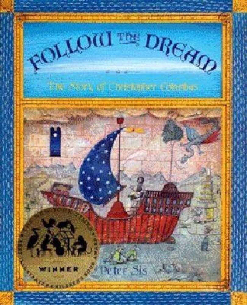 Follow the Dream: [The Story of Christopher Columbus], Hardcover