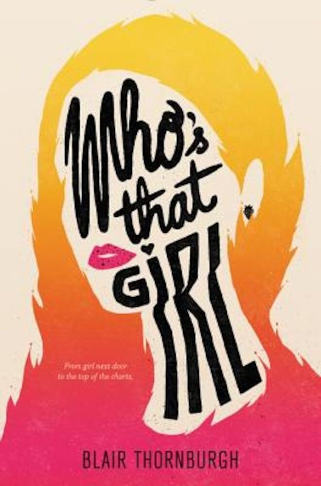 Who's That Girl, Hardcover