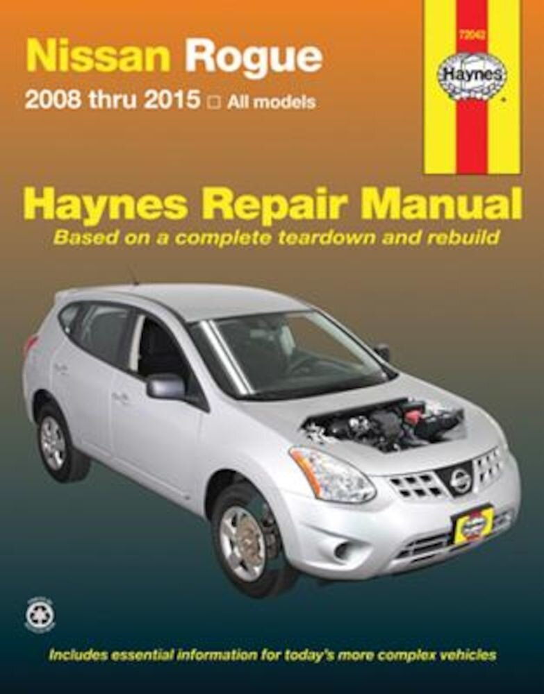 Nissan Rogue 2008 Thru 2015 All Model, Paperback