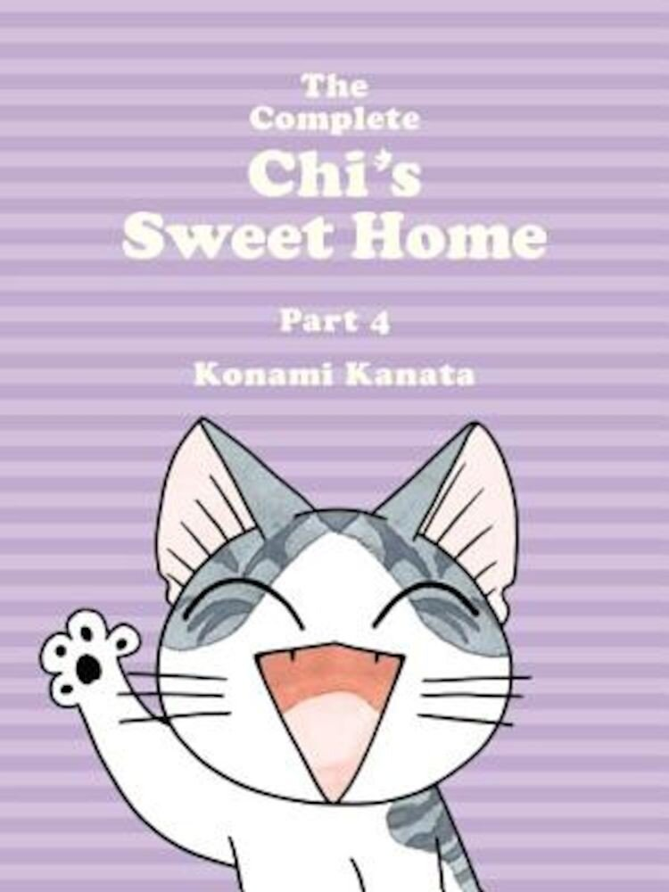 The Complete Chi's Sweet Home, Volume 4, Paperback