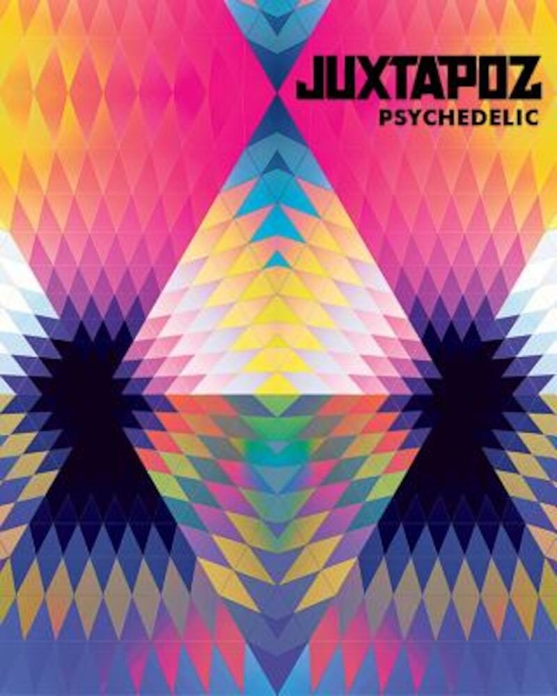 Juxtapoz Psychedelic, Hardcover