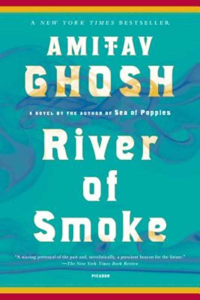 River of Smoke, Paperback