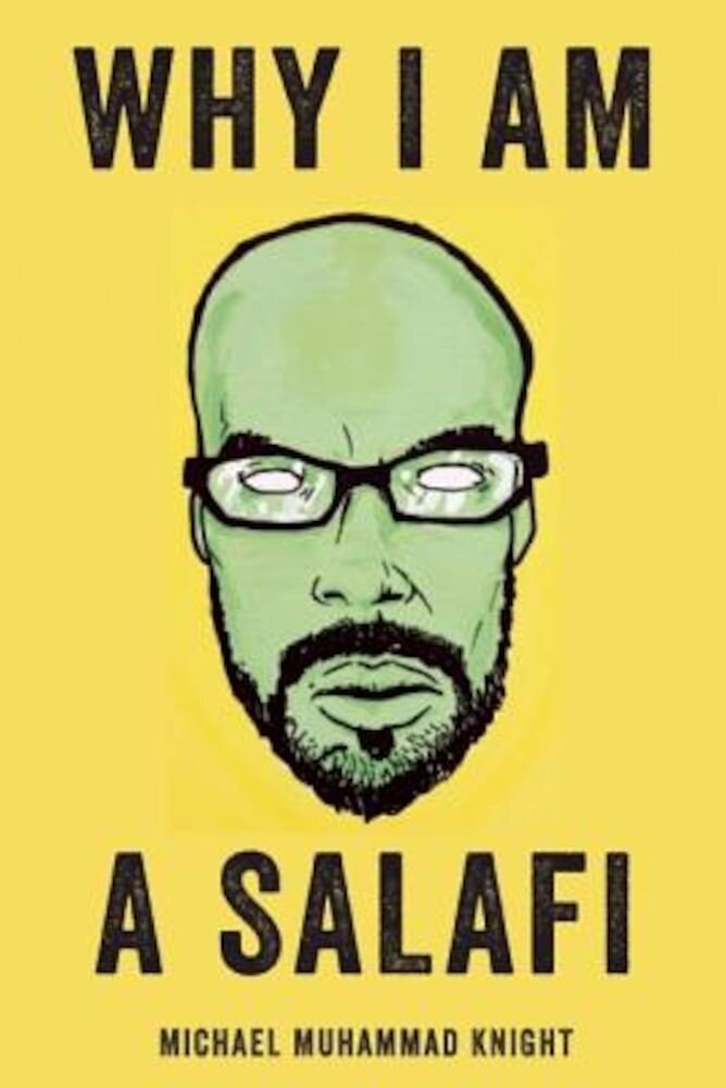 Why I Am a Salafi, Paperback