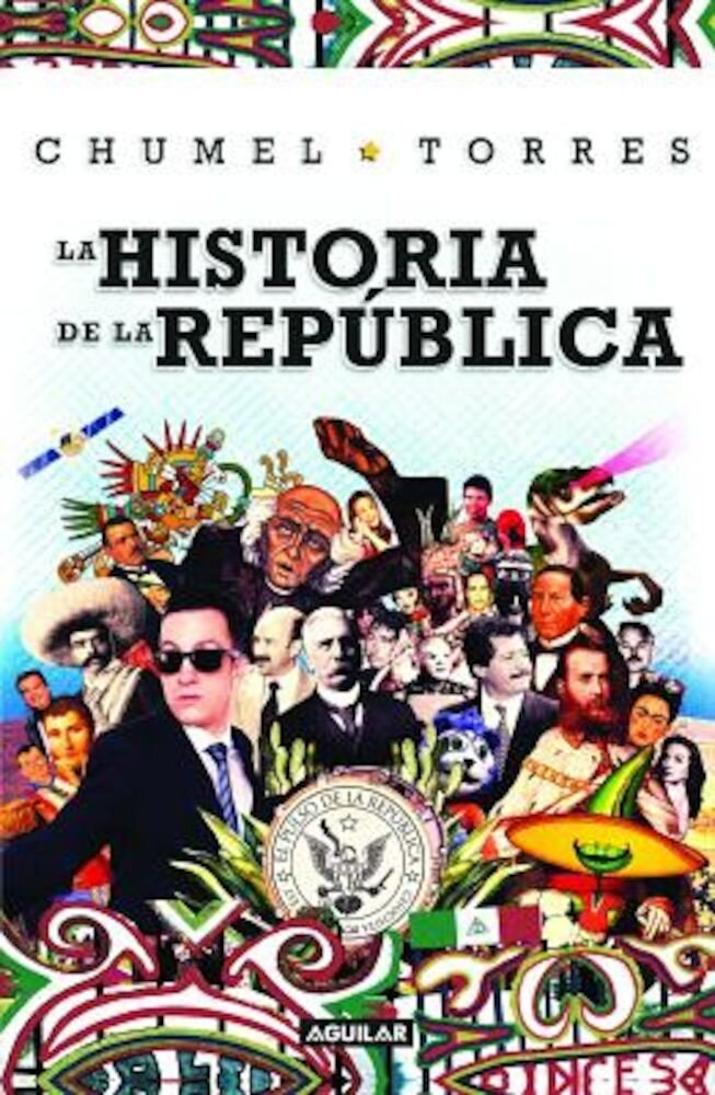 La Historia de La Republica/ The History of the Republic, Paperback