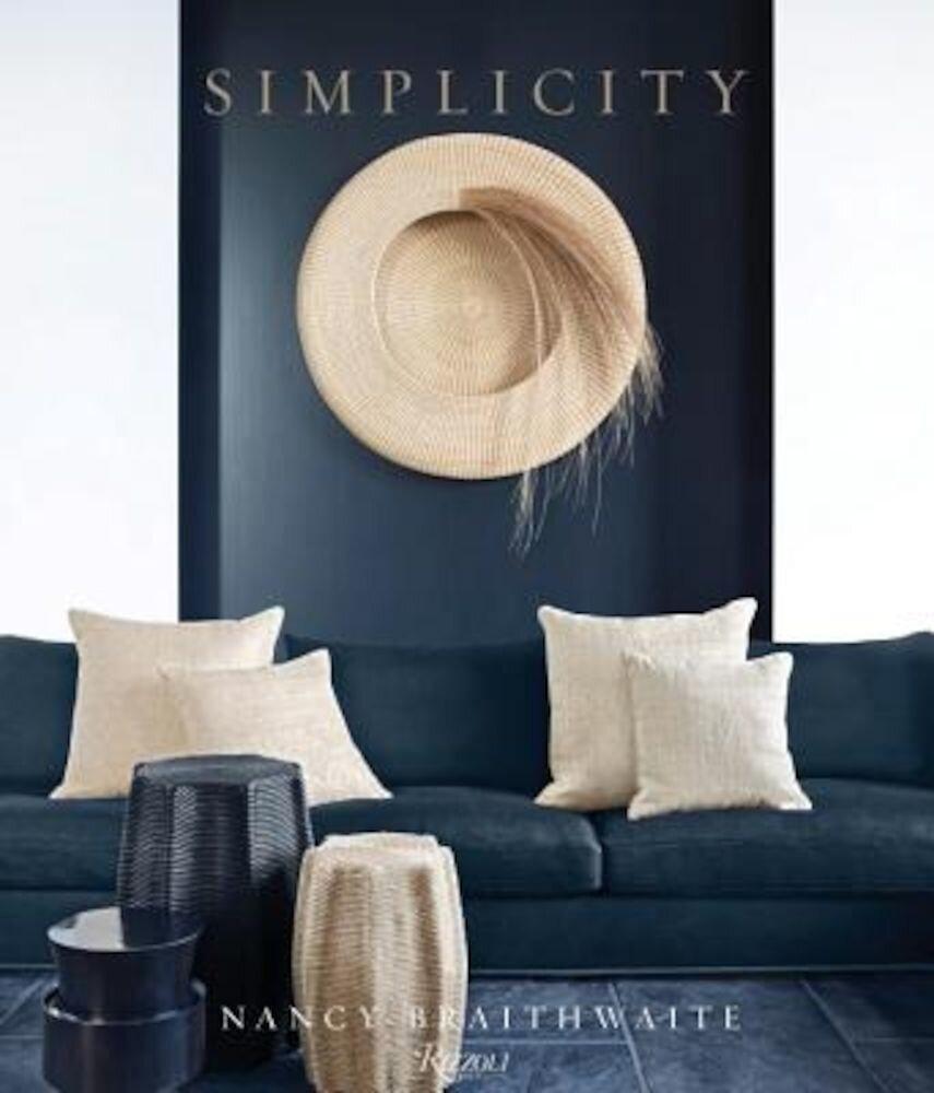 Nancy Braithwaite: Simplicity, Hardcover