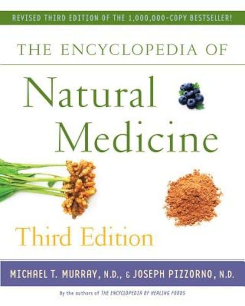 The Encyclopedia of Natural Medicine, Paperback