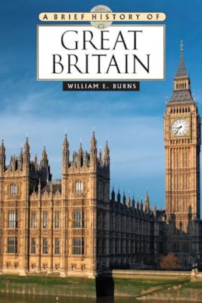 A Brief History of Great Britain, Paperback