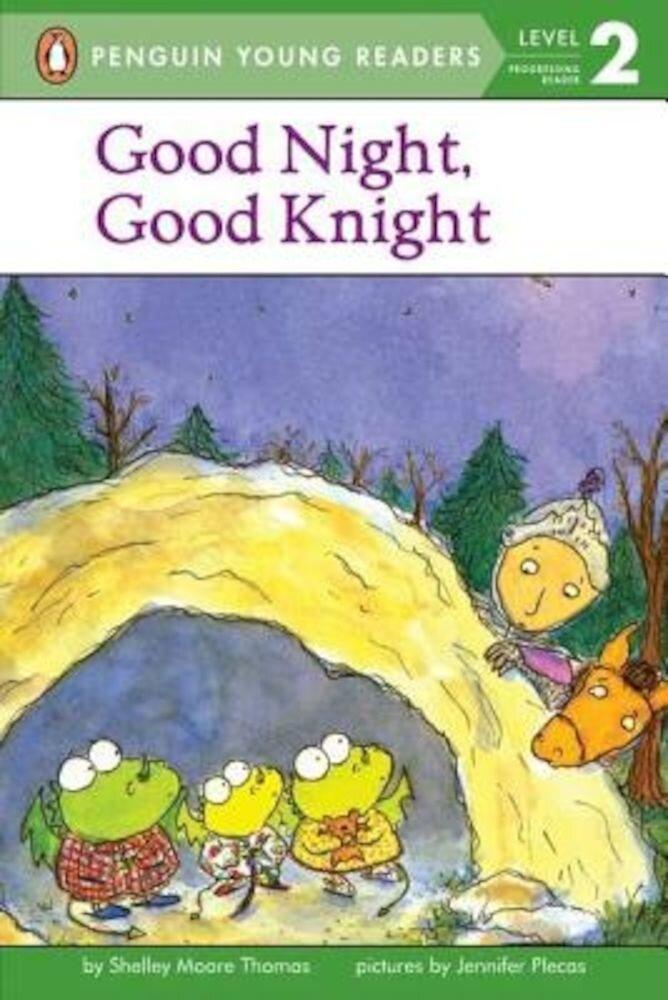 Good Night, Good Knight, Paperback