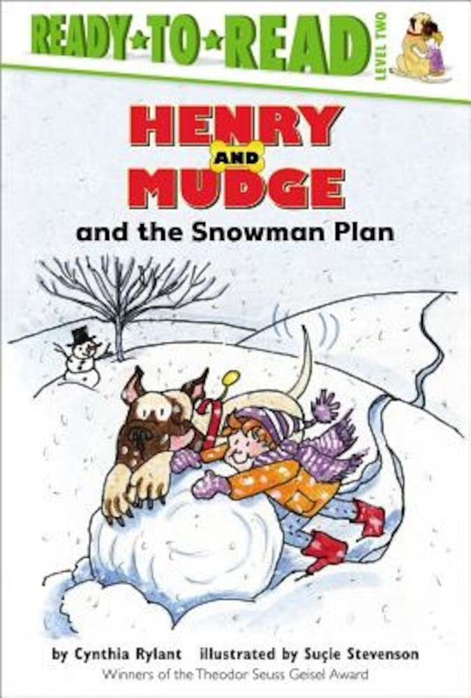 Henry and Mudge and the Snowman Plan: The Nineteenth Book of Their Adventures, Hardcover