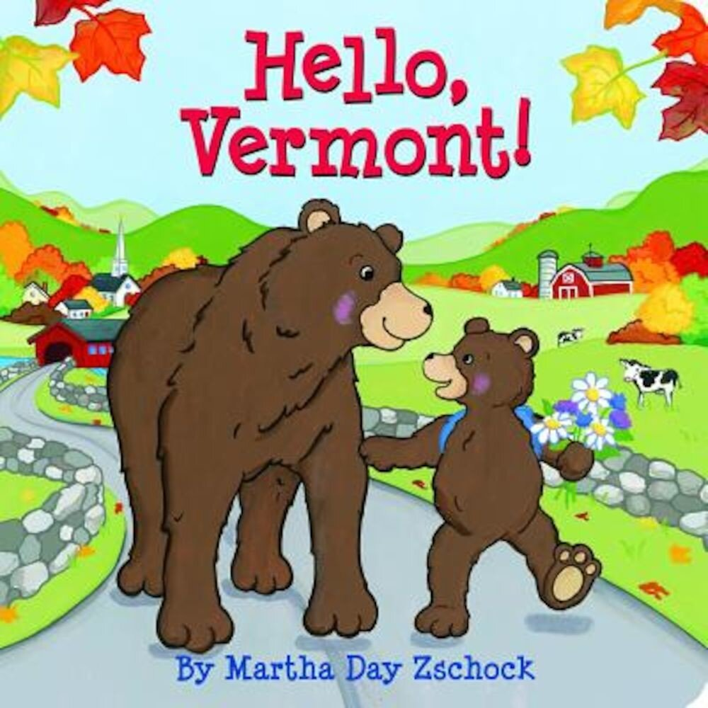 Hello Vermont!, Hardcover