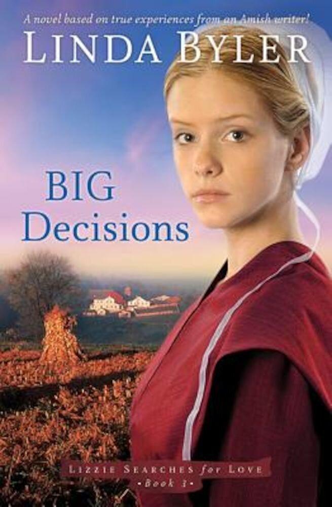 Big Decisions, Paperback