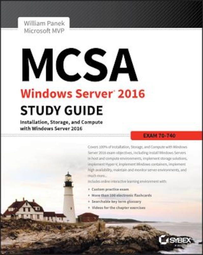 MCSA Windows Server 2016 Study Guide: Exam 70-740, Paperback