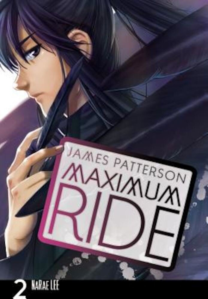 Maximum Ride: The Manga, Volume 2, Paperback