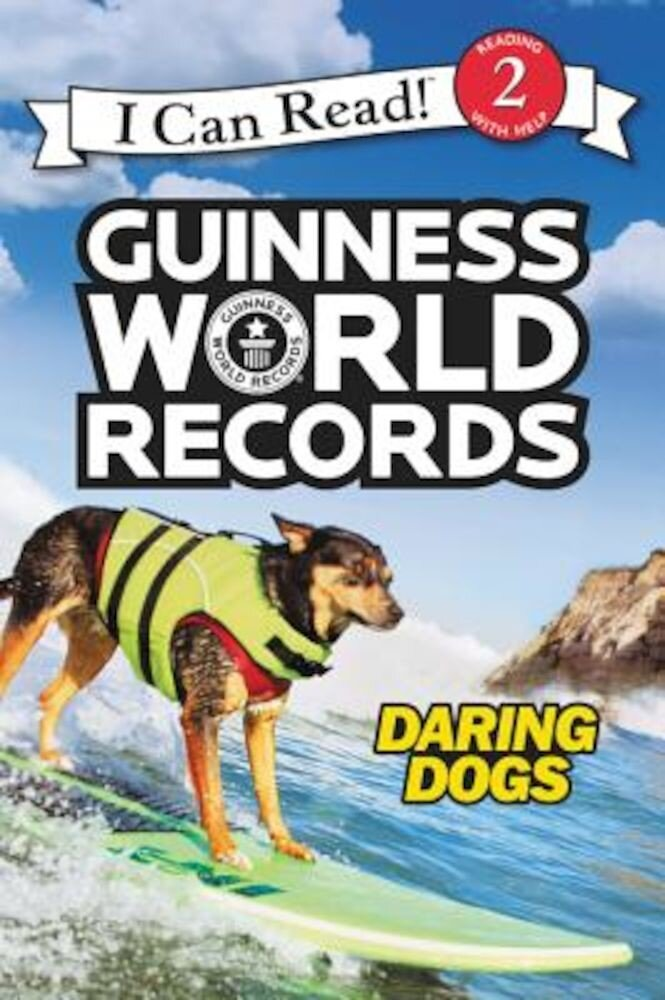 Guinness World Records: Daring Dogs, Hardcover