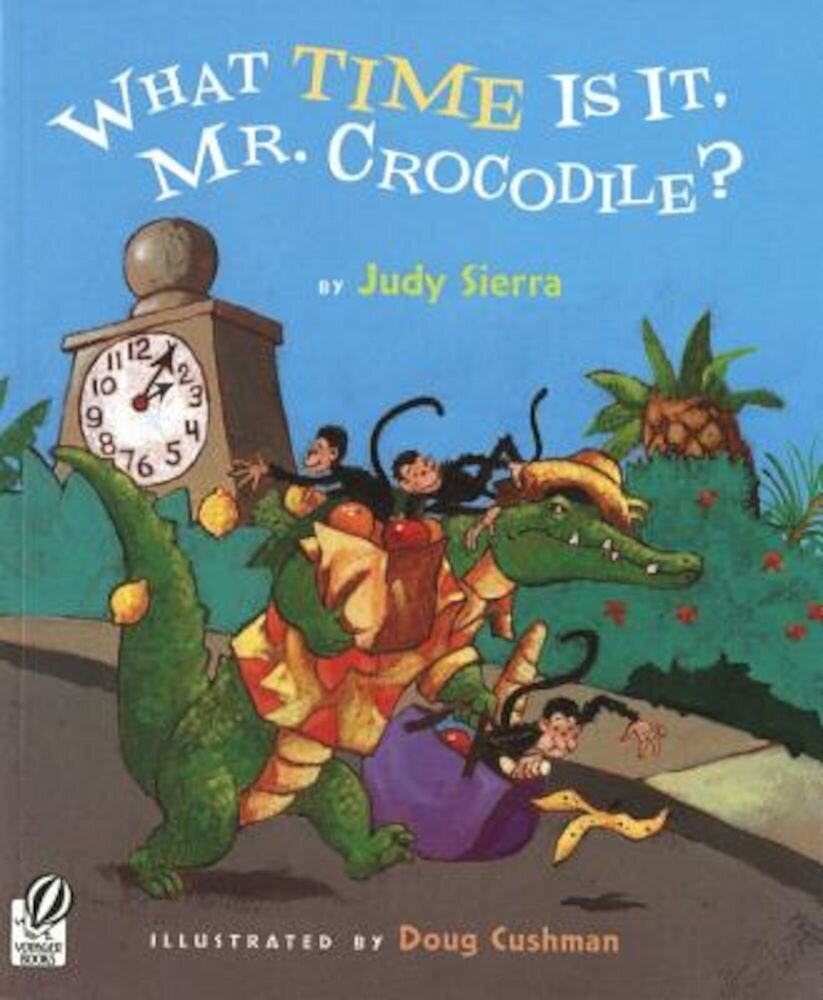 What Time Is It, Mr. Crocodile?, Paperback