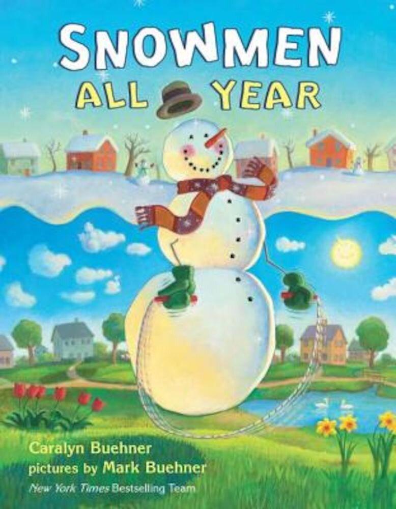 Snowmen All Year, Hardcover