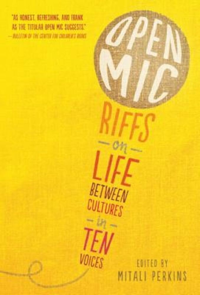 Open MIC: Riffs on Life Between Cultures in Ten Voices, Paperback