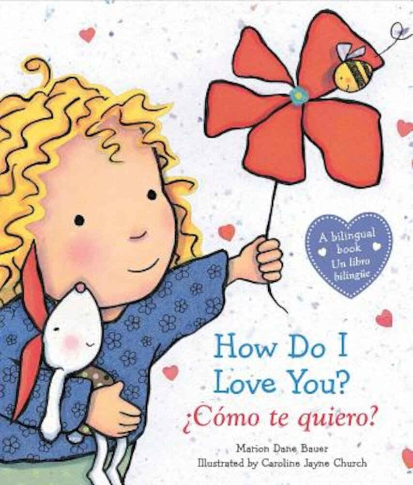 How Do I Love You? / Como Te Quiero?, Hardcover
