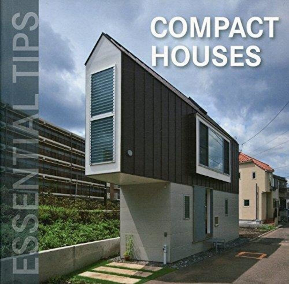 Konemann: Essential Tips: Compact Houses