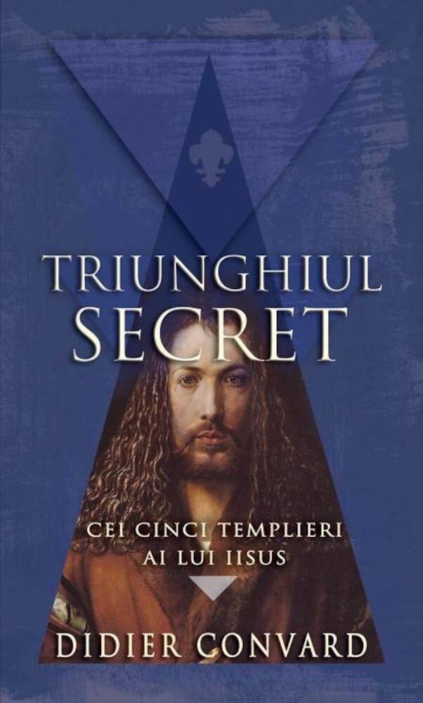 Coperta Carte Cei cinci templieri ai lui Iisus. Triunghiul secret