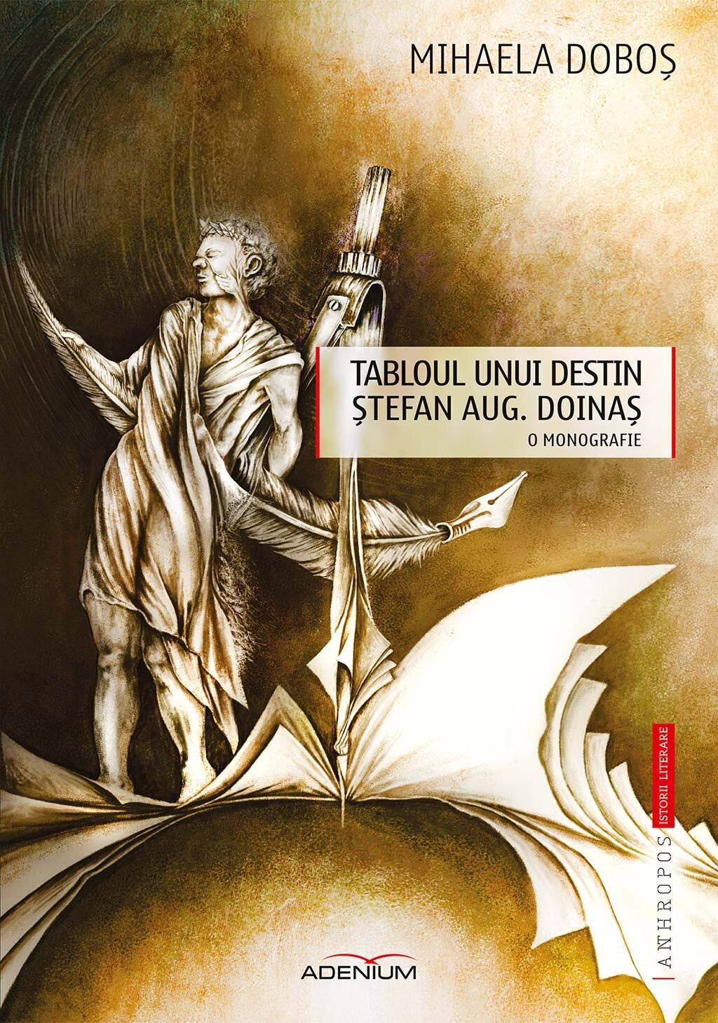 Tabloul unui destin. Stefan Aug. Doinas. O monografie (eBook)