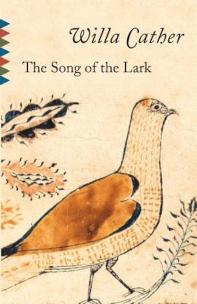 The Song of the Lark, Paperback