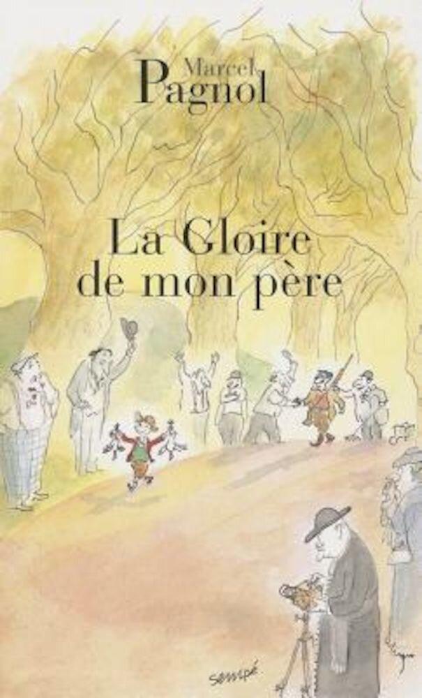 La Gloire de Mon Pere, Paperback