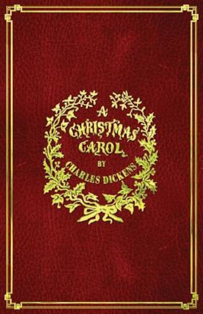 A Christmas Carol: With Original Illustrations in Full Color, Paperback
