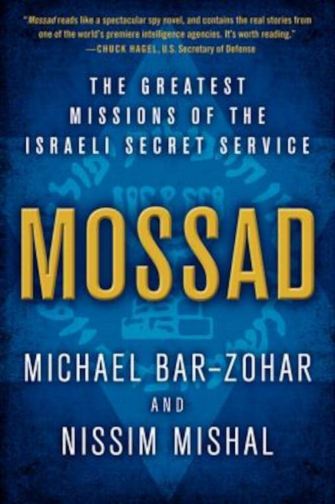 Mossad: The Greatest Missions of the Israeli Secret Service, Paperback