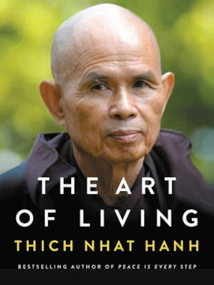 The Art of Living: Peace and Freedom in the Here and Now, Hardcover