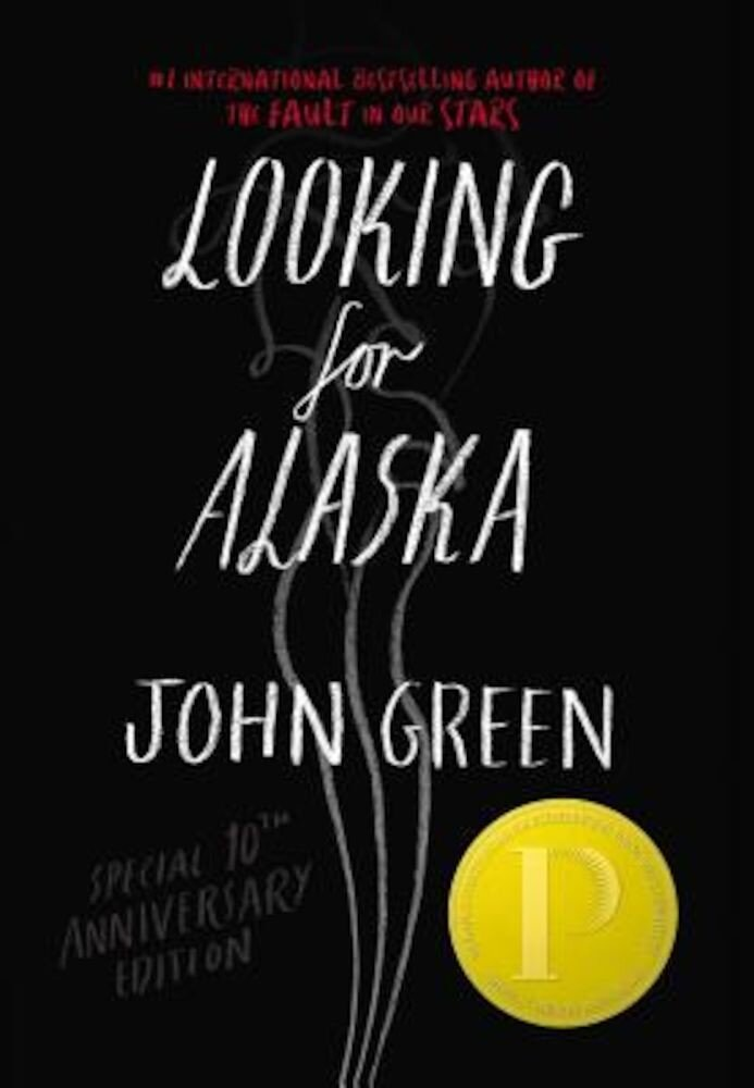 Looking for Alaska, Hardcover