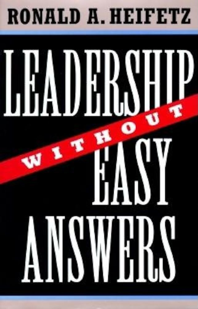Leadership Without Easy Answers, Hardcover