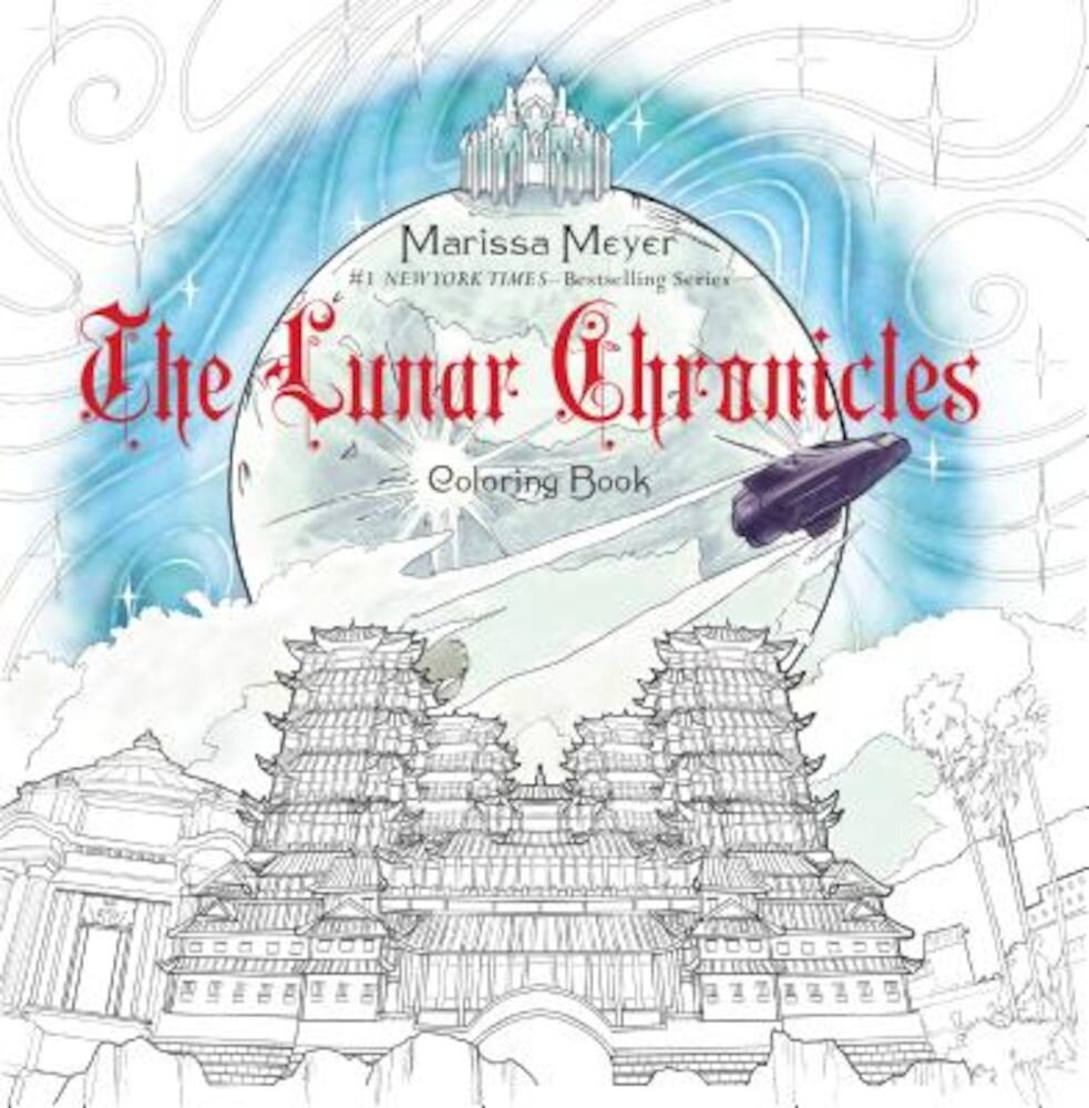 The Lunar Chronicles Coloring Book, Paperback