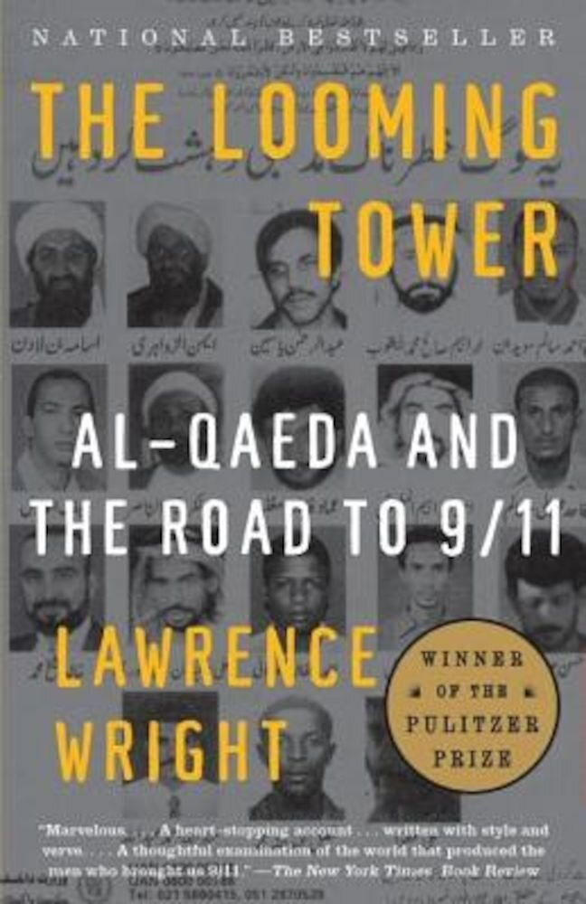 The Looming Tower: Al-Qaeda and the Road to 9/11, Paperback