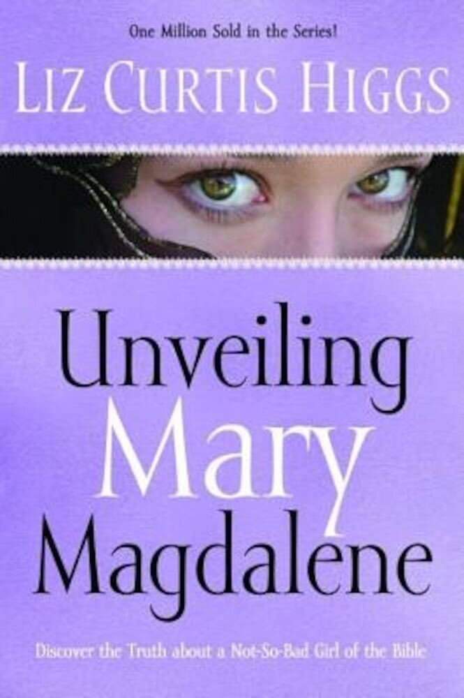 Unveiling Mary Magdalene, Paperback