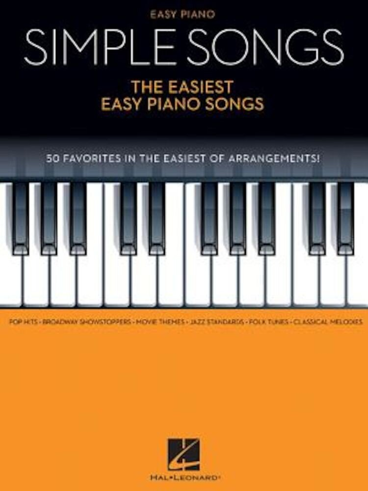 Simple Songs - The Easiest Easy Piano Songs, Paperback