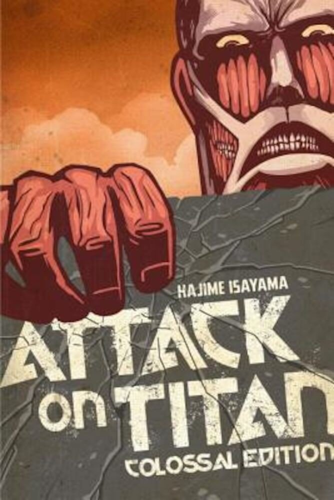 Attack on Titan: Colossal Edition, Volume 1, Paperback