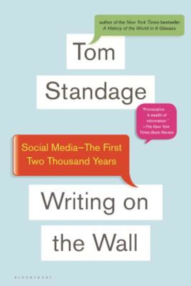 Writing on the Wall: Social Media - The First 2,000 Years, Paperback