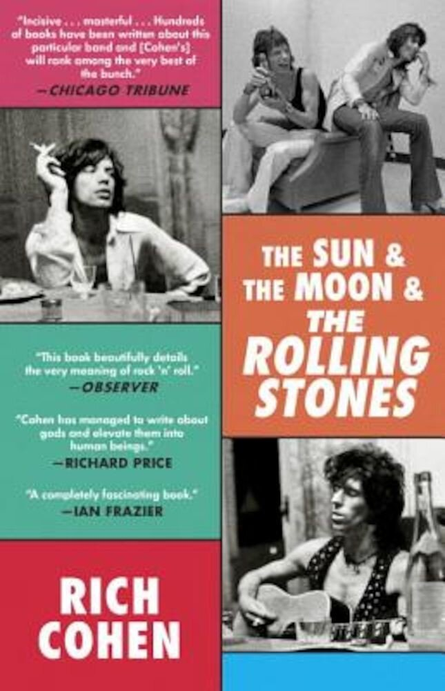 The Sun & the Moon & the Rolling Stones, Paperback