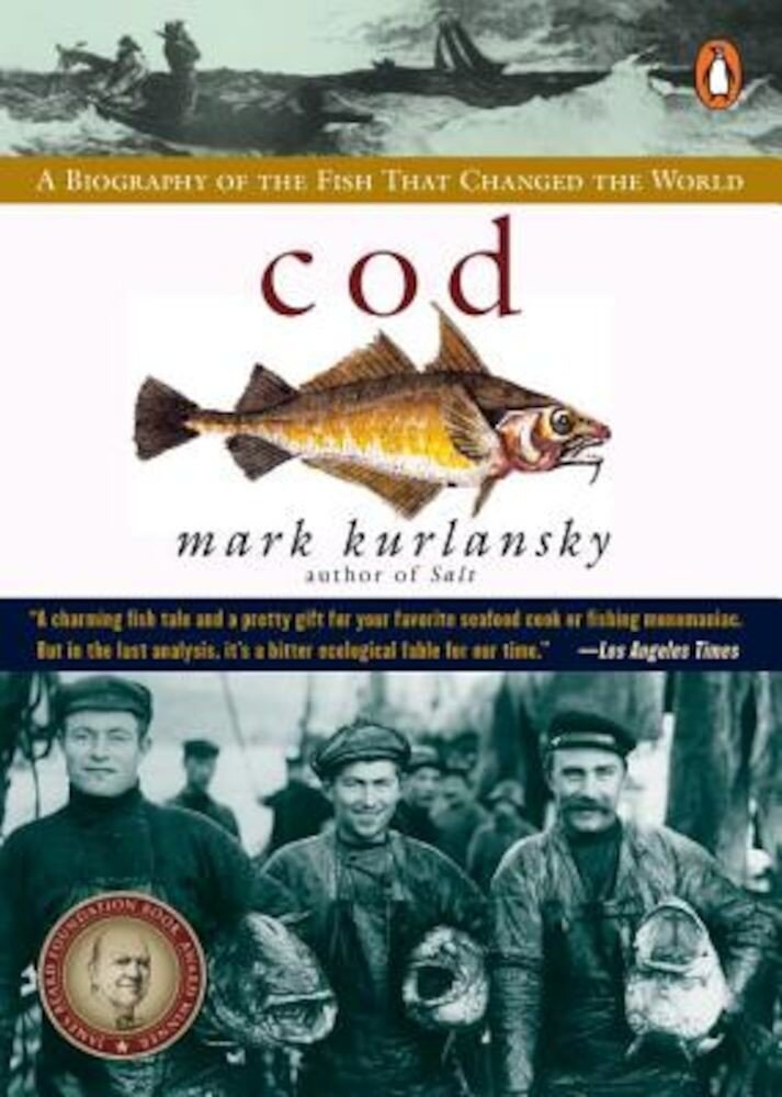 Cod: A Biography of the Fish That Changed the World, Paperback
