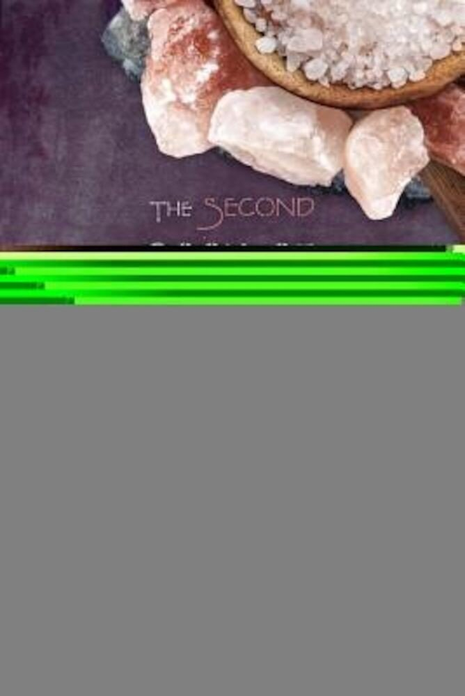 The Second Book of Crystal Spells: More Magical Uses for Stones, Crystals, Minerals... and Even Salt, Paperback