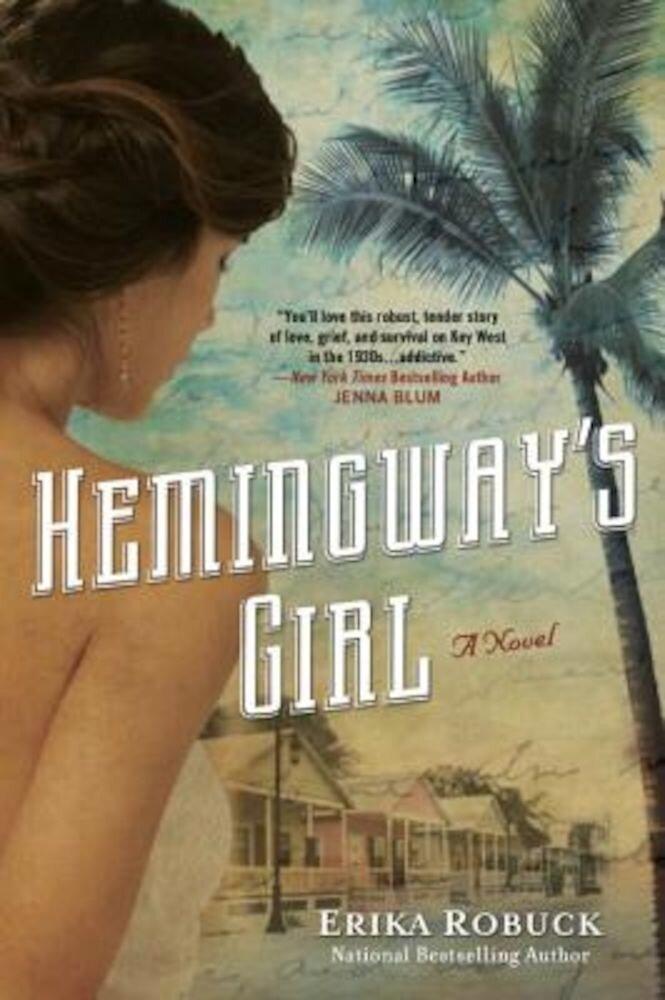 Hemingway's Girl, Paperback