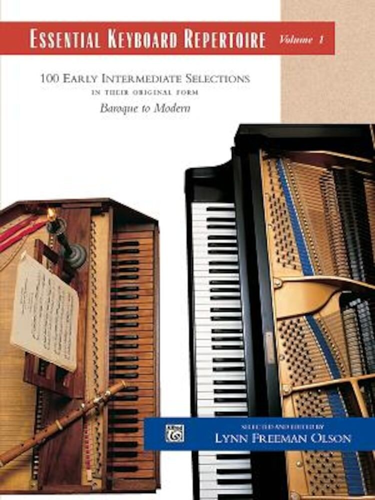 Essential Keyboard Repertoire, Volume 1: 100 Early Intermediate Selections in Their Original Form: Baroque to Modern, Paperback