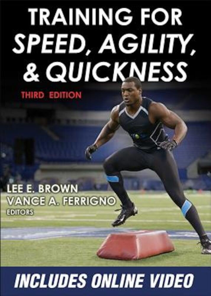 Training for Speed, Agility, and Quickness, Paperback